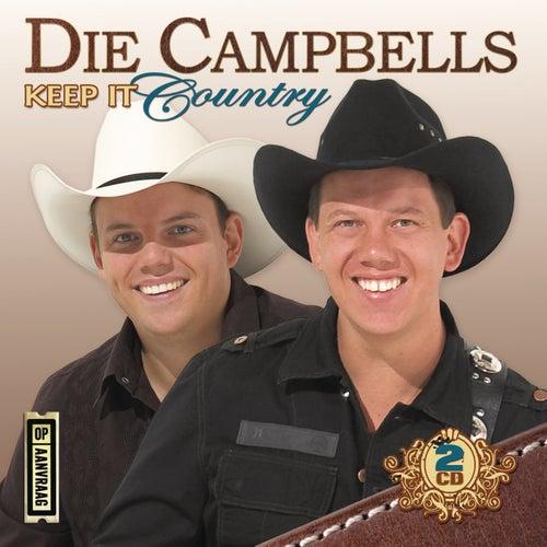 Keep It Country by Die Campbells