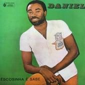 Êscosinha É Sabe by Daniel