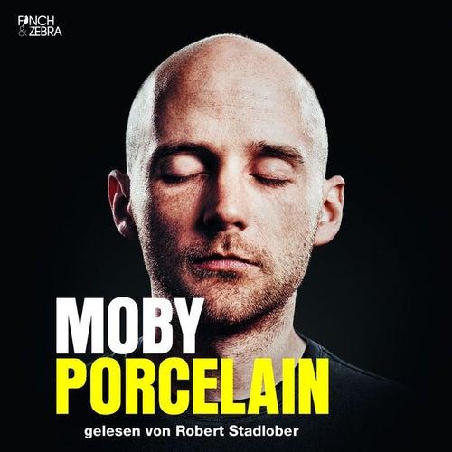 Porcelain (Gekürzte Lesung) by Moby