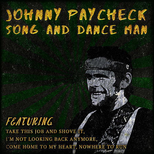 Im Not Looking Back Anymore By Johnny Paycheck