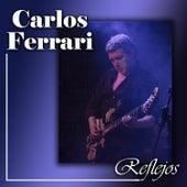Reflejos de Carlos Ferrari