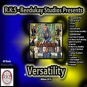 Versatility by Reedukay