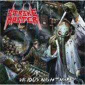 Vicious Nightmare by Strikemaster