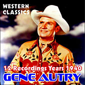 Western Classics by Gene Autry