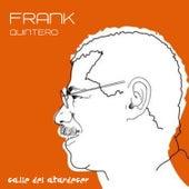 Calle del Atardecer by Frank Quintero