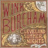 Cleveland Summer Nights by Wink Burcham