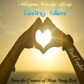 Mega Nasty Love: Texting Killers by Paul Taylor