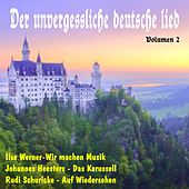Der unvergessliche deutsche Lied, Vol. 2 de Various Artists