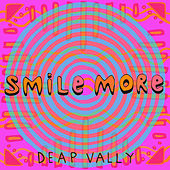 Smile More by Deap Vally