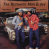 The Ultimate Moe & Joe by Joe Stampley