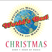 World's Best Praise and Worship: Christmas von Various Artists