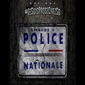 Jesuispasséchezso : Episode 5 / Police nationale von Sofiane