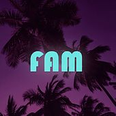 Fam by Various Artists