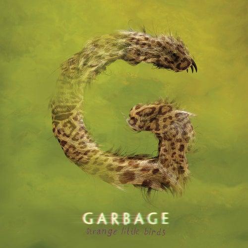 Strange Little Birds von Garbage