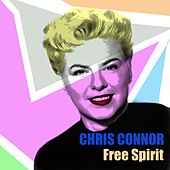 Chris Connor: Free Spirit by Chris Connor