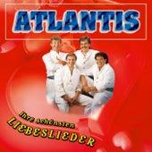 Ihre schönsten Liebeslieder von Atlantis