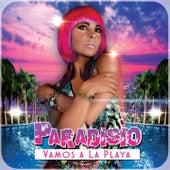 Vamos a la Playa di Paradisio