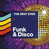 THE BEST EVER: Funk and Disco by Various Artists