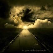 In Spite of the Inevitable (Remastered) de Syler