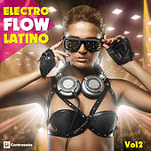 Electro Flow Latino Vol. 2 by Various Artists