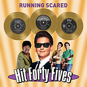 Running Scared - Hit Forty Fives by Various Artists