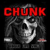 Chunk Rogue Life, Vol. 2 de Chunk (Rap)