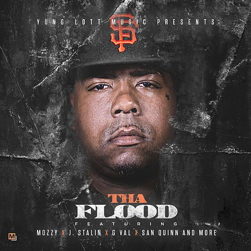 Tha Flood by Yung Lott