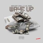 Wake Up (feat. Lil Durk) - Single von Healthy Chill