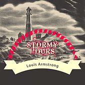 Stormy Hours di Louis Armstrong