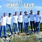 We Are Home by Kippalive