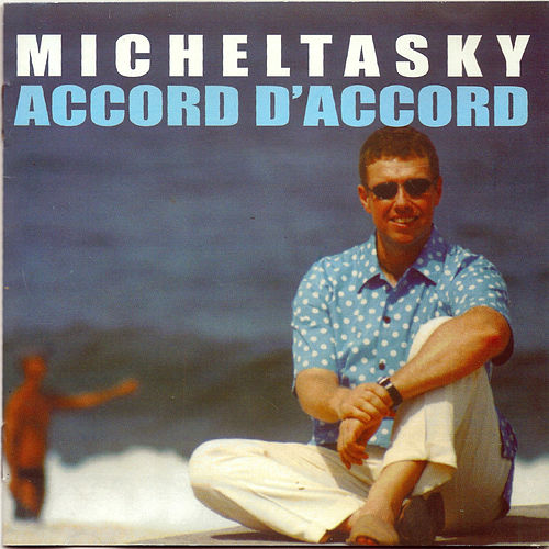 Accord d'Accord de Michel Tasky