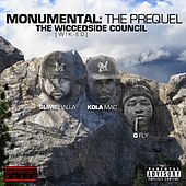 Monumental: The Prequel (The Wicced Side Council) by KolaMac