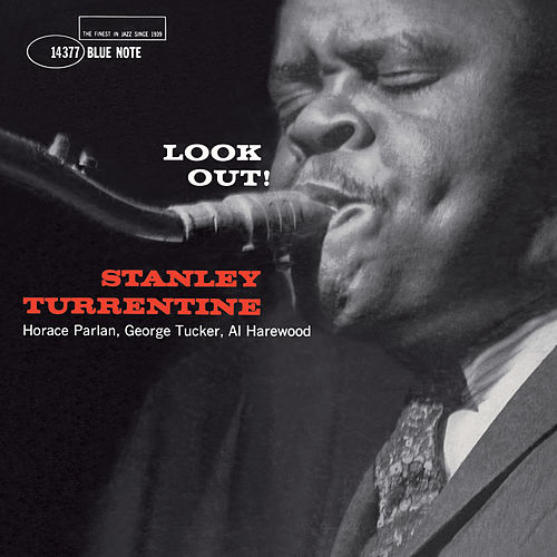 Look Out by Stanley Turrentine