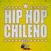 Hip Hop Chileno, Vol.7 de Various Artists