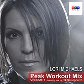Lori Michaels Peak Workout Mix Volume 1 - Non-Stop Mix by DJ Giuseppe D. by Various Artists