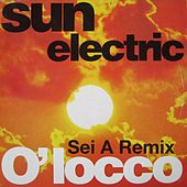 O'locco (Sei A Remix) von Sun Electric