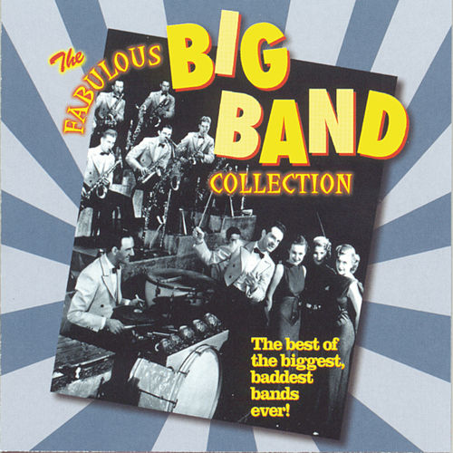 The Fabulous Big Band Collection - More Fabulous Big Band by Various Artists
