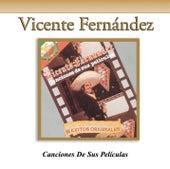 Canciones De Sus Películas by Vicente Fernández