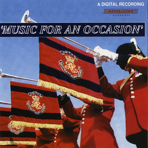 Music For an Occasion by The Band Of The Corps Of Royal Engineers