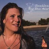 Blue Skies Await von  Brooklyn