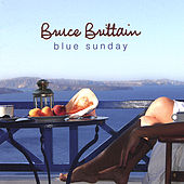 Blue Sunday by Bruce Brittain