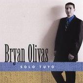 Solo Tuyo de Bryan Olivas