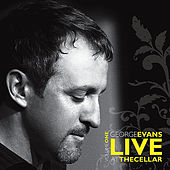 Live At the Cellar by George Evans