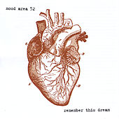 Remember This Dream by Mood Area 52