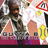 The Narrow Road by Guvna B