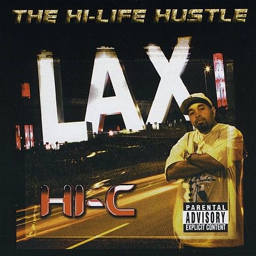 The Hi-Life Hustle by Hi-C