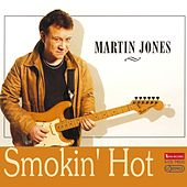 Smokin' Hot by Martin Jones