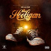 The Hooligan by Mr. Lil One