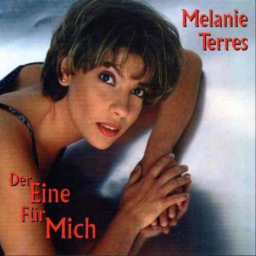 Der Eine Für Mich (The One That I Love) by Melanie Terres