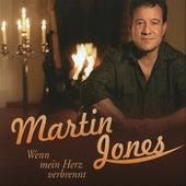 Wenn mein Herz verbrennt by Martin Jones